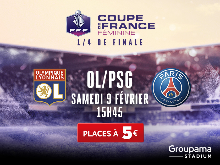 Billetterie ol psg coupe de france f minine - Billet finale coupe de france ...